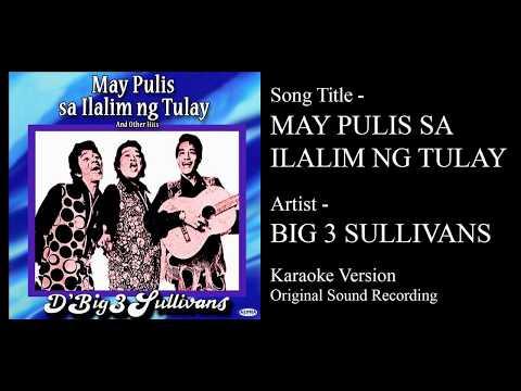May Pulis Sa Ilalim Ng Tulay (Karaoke - Original Sound Recording) - D' Big 3 Sullivans