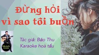 Đừng Hỏi Vì Sao Tôi Buồn-Karaoke Hòa Tấu-Cm-Shuffle-T92-Quốc Hiệp