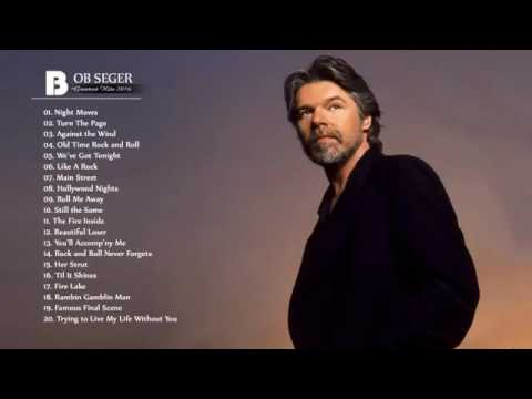Bob Seger Greatest Hits     The Best Of Bob Seger     HDHQ