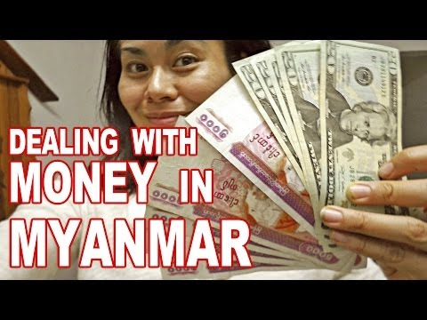 Exchanging Money in Myanmar