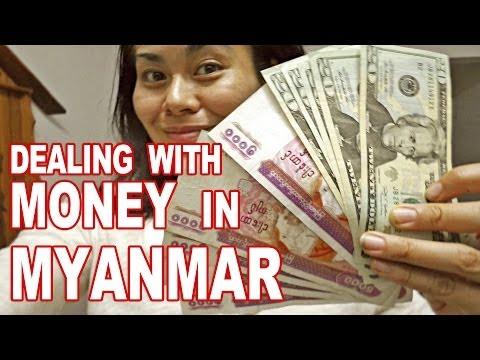 Exchanging Money In Myanmar You