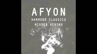 Hammond Classics & Mister Kentro - Afyon