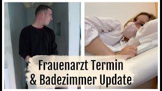 VORLETZTER FRAUENARZT TERMIN & DIE BÄDER IM NEUEN HAUS | 23.07.2020 | DailyMandT ♡