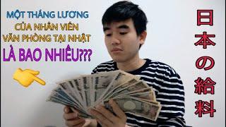 LHT | Một Tháng Lương Của Nhân Viên Văn Phòng Ở Nhật Là Bao Nhiêu ???