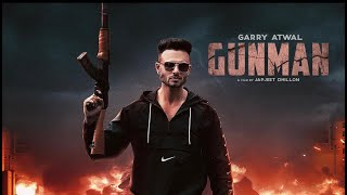 Gunman Garry Atwal Free MP3 Song Download 320 Kbps