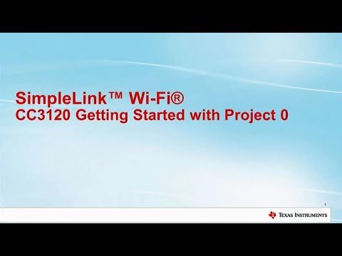 SimpleLink Wi-Fi CC3100 Project 0: Energia IDE by Texas