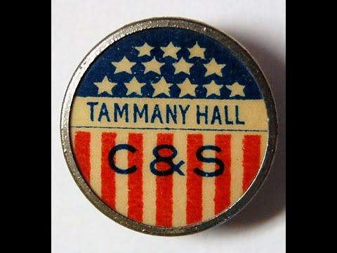 Tammany Hall   Part 1