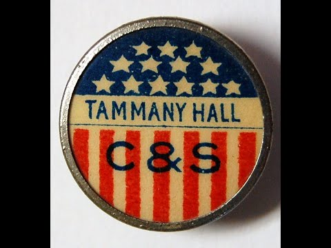 Tammany Hall   Part 1