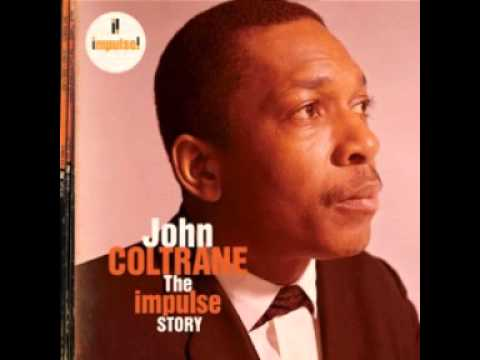 john coltrane: best of : the impulse story collection (1st half Lp) - pt 1