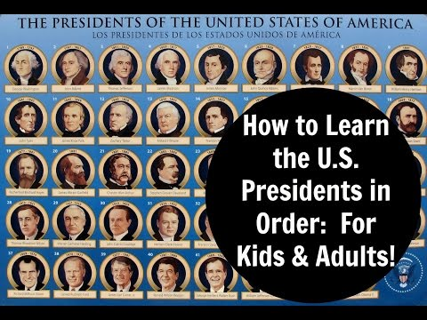 How to Learn the United States Presidents in Order:  For Kids & Adults!