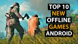 Top 10 OFFLINE Games For Android 2019 | HD Graphics