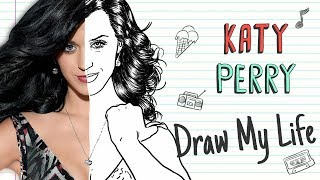 KATY PERRY   Draw My Life
