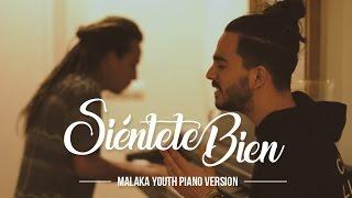 Malaka Youth - Siéntete bien (Piano versión)
