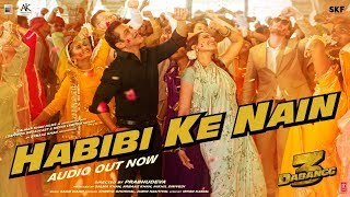 Download Lagu DABANGG 3 Habibi ke Nain Full Song Salman Khan Sonakshi S Saiee M Shreya Jubin Sajid Wajid MP3