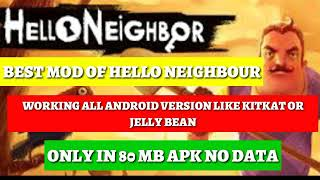 Download Dowmload Hello Neighbour Mod Under 100 MB /For All Android devices