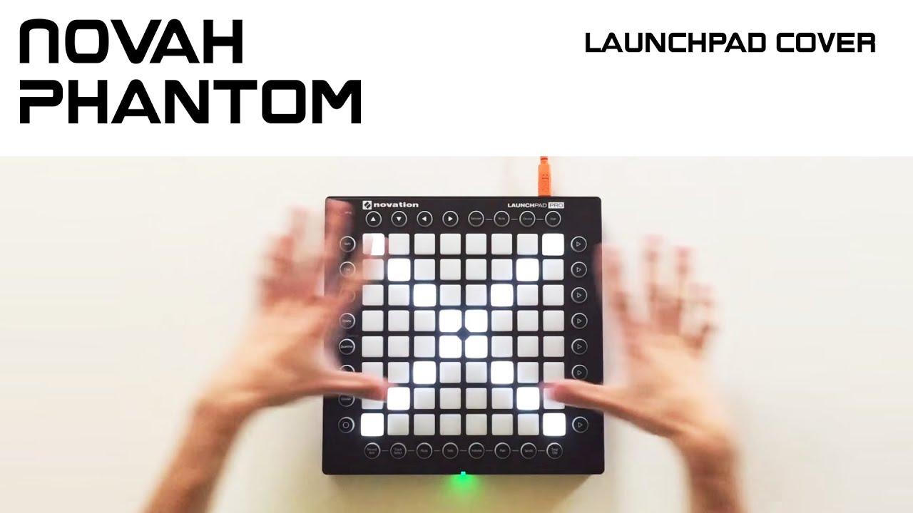 Future House Novah Liam Keery Phantom Launchpad Cover 20k Special D Youtube
