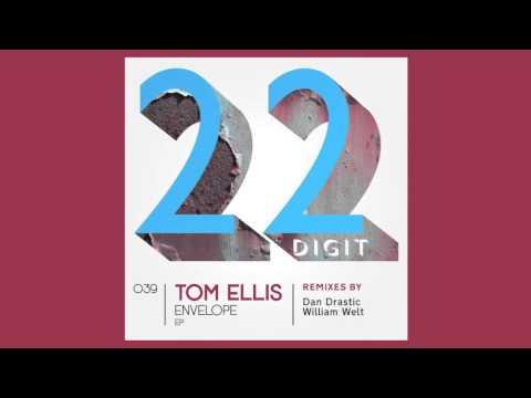 Download Tom Ellis - Envelope (Dan Drastic Remix) (22DIGIT039)