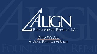Who We Are at Align Foundation Repair