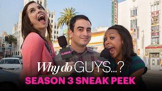 Why Do Guys…? Season 3 Trailer - Sex, Love & Dating – Glamour