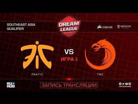 Fnatic vs TNC, DreamLeague SEA Qualifier, game 1 [Mortalles, Autodestruction]