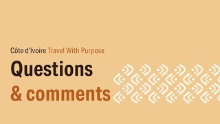 Questions and comments - CI Travel with Purpose