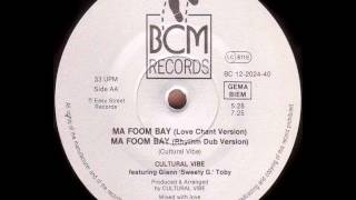 Cultural Vibe - Ma Foom Bay [Rhythm Dub Version]