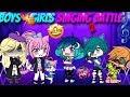 Boys Vs Girls (GACHA LIFE) Singing Battle (2)||GLMV