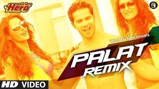 Palat Tera Hero Idhar Hai (Remix) By DJ Basu & DJ Suman HD