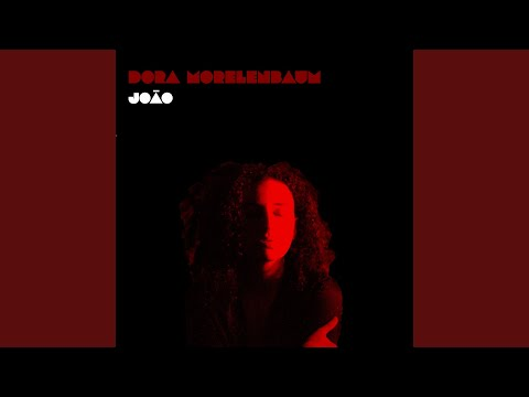 Dora Morelenbaum & Di Melo - João mp3 baixar