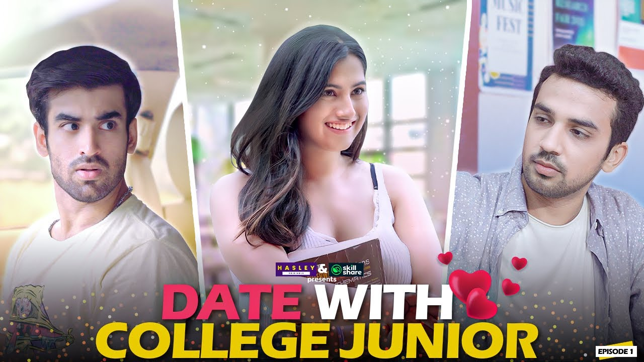 Date With College Junior Ft. Twarita Nagar, Abhishek & Usmaan | Hasley India Originals!
