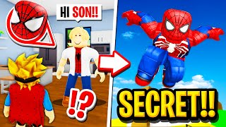 My Dad Was SECRETLY SPIDERMAN in Roblox BROOKHAVEN RP!!