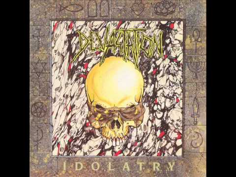 Devastation - Idolatry 1991 full album