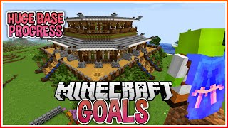 Huge Base Progress! | Minecraft Goals Ep.6
