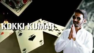 Kokki Kumar 💥 Dhanush Mass Entry BGM   Cute Dubsmash & Ringtone