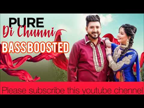 Pure Di Chunni Latest Punjabi Bass Boosted Song 2019 # Balraj Sidhu