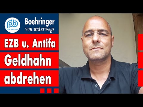 Antifa, Corona und EZB den Geldhahn abdrehen – Boehringer von unterwegs (1)