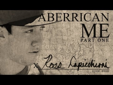 ABERRICAN ME - Ross Capicchioni - Part 1