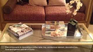 Designer Tip:  Decorating A Coffee Table