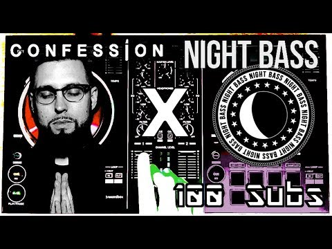 Confession (Tchami's Label) Vs. Night Bass Live Mix || Pioneer DDJ-RB [100 SUBS SPECIAL]