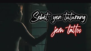 JEMTATTOO-SEBET YEN TUTURANG-OFFICIAL VIDEO