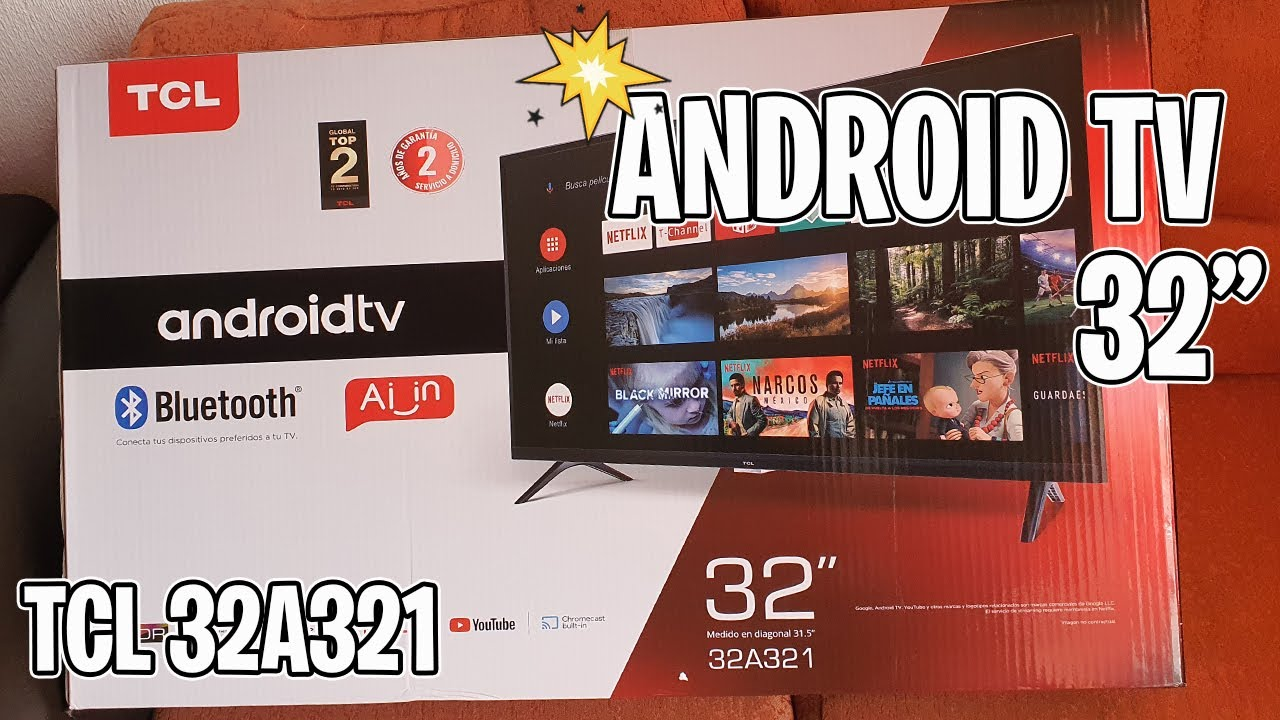 TCL 32A321 La Mejor  PANTALLA ANDROID TV  (Garantia de 2 Años)
