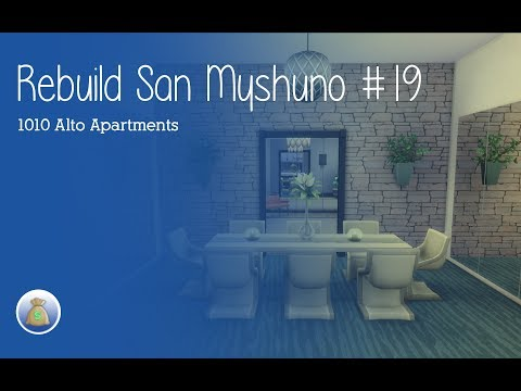 Rebuild San Myshuno #19 l 1010 Alto Apartments