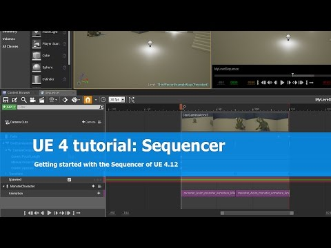 Unreal Engine 4 Sequencer Tutorial: Getting started
