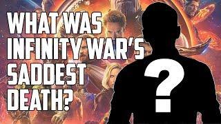 What Was Infinity War's Most Heartbreaking Death?