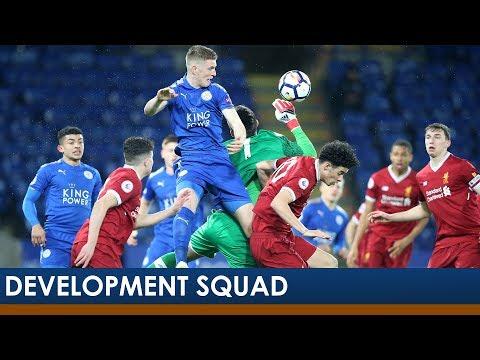 Leicester City 4-0 Liverpool | Development Squad