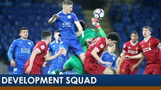 Leicester City 4-0 Liverpool | Development Squad