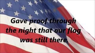 The Star Spangled Banner (Lyrics)