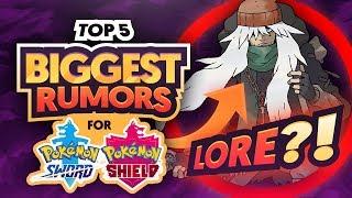 Top 5 BIGGEST RUMORS For Pokemon Sword and Pokemon Shield