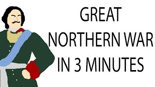 Great Northern War | 3 Minute History