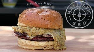 Polish Smash Burger Recipe! | Kielbasa Burger thumbnail